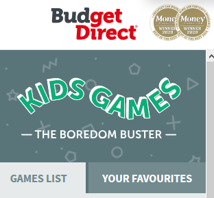 Budget Direct boredom busters